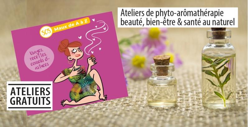 Ateliers de phyto-arômathérapie : beauté, bien-être & santé au naturel